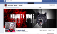 Facebook facebook no I'm not Insanity Wolf  u ok facebook -Bunny: Insanity Wolf  You are posting, commenting, and iing as Insanity Wolf-Change to Bunn  Insanity Wolf Timeline Recent  Insanity Wolf  43,191lkes 60,708 talking about this  Admin Panel  Update Page Info Liked Facebook facebook no I'm not Insanity Wolf  u ok facebook -Bunny