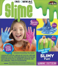 Free, Games, and Net: INSOMNIAC  GAMES  Cra ZArt  Borax  Free!  Glitter  Neon  ix & 4  make your  Own  Fun!  Includes Everything You Need  ACTIVATOR-NET 2 FL 02 59.1 MIL 3 POTS OF NEON COLORANT-NET 0.17 FL OZ I5 MLJEACH  BAG OF GLITTER-NET WT 0.07 02 26, 1 MEASURING CUP,2 CUPS WITH LIDS,3 SLIME  STIOKS,2 MIXONG 8OWLS,1SPOON, EASY TO-FOLLOW INSTRUCTIONS  SLIMY  Fun!