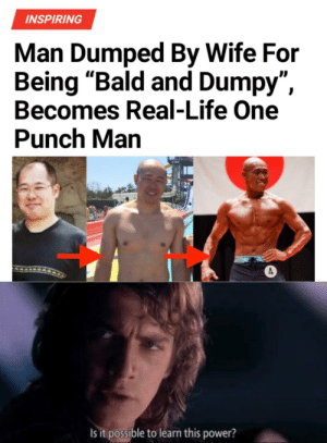 "Saitama lives among us via /r/memes http://bit.ly/2HPLvdW: INSPIRING  Man Dumped By Wife For  Being ""Bald and Dumpy"",  Becomes Real-Life One  Punch Man  Is it possible to learn this power? Saitama lives among us via /r/memes http://bit.ly/2HPLvdW"