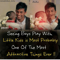 Kitkat: insta@kitkat_dishu  KiteKat  @AM2RYL  Seeing Boys Play With  Little Kids is Most Probably  One Of The Most  Attractive Things Ever!  ractive Ih  ings七ver !!
