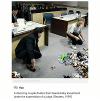 Instagram, Petty, and Digg: instagram.com/p/yumWGHPmBt  digg  A divorcing couple divides their beanie baby investment  under the supervision of a judge. [Reuters, 1999] petty