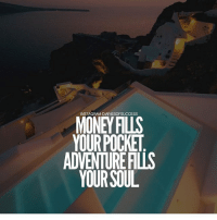 Your Soul Is Mine: INSTAGRAM DIARIESOFSUCCESS  MONEY FILS  YOUR POCKET  ADVENTURE FILLS  YOUR SOUL