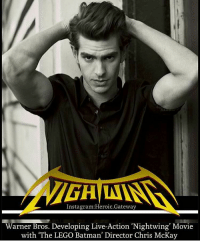 """Batman, Lego, and Memes: Instagram Heroic Gateway  Warner Bros. Developing Live-Action Nightwing Movie  with """"The LEGO Batman' Director Chris McKay From @comicbookhq - This is kind of intriguing... Andrew Garfield for Nightwing? ... @heroic.gateway"""
