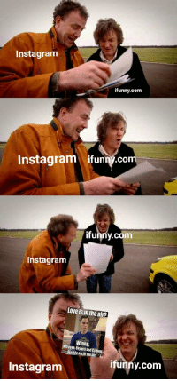 Instagram  ifunny.com  Instagram ifunny.co  funny.com  Instagram  love is in the air?  Wrong.  Nitrogen Oxygen and Carbon  Dioxide arein the air  ifunny.com  Instagranm