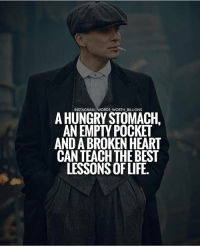 Hungry, Instagram, and Life: INSTAGRAM IWORDS WORTH_BILLIONS  A HUNGRY STOMACH,  AN EMPTY POCKET  AND A BROKEN HEART  CANTEACH THE BEST  LESSONS OF LIFE. *Double Tap* if you agree! successes - Follow: @words_worth_billions -
