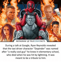 """What would you rate Deadpool, 1-5? ⠀_______________________________________________________ superman joker redhood martianmanhunter dc batman aquaman greenlantern ironman like spiderman deadpool deathstroke rebirth dcrebirth like4like facts comics justiceleague bvs suicidesquad benaffleck starwars darthvader marvel flash doomsday ryanreynolds wadewilson: INSTAGRAM TRUE  COMIC  FACTS  During a talk at Google, Ryan Reynolds revealed  that the taxi driver character """"Dopinder"""" was named  after """"a really cool guy"""" he knew in elementary school  who died when he was hit by lightning. It was  meant to be a tribute to him. What would you rate Deadpool, 1-5? ⠀_______________________________________________________ superman joker redhood martianmanhunter dc batman aquaman greenlantern ironman like spiderman deadpool deathstroke rebirth dcrebirth like4like facts comics justiceleague bvs suicidesquad benaffleck starwars darthvader marvel flash doomsday ryanreynolds wadewilson"""