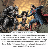 Worlds Finest! ⠀_______________________________________________________ superman joker redhood martianmanhunter dc batman aquaman greenlantern ironman like spiderman deadpool deathstroke rebirth dcrebirth like4like facts comics justiceleague bvs suicidesquad benaffleck starwars darthvader marvel flash reverseflash vandalsavage godspeed: INSTAGRAM @ TRUECOMICFACTS  In the comics, the first time Superman and Batman appeared in  the same image was in World's Best Comics #1 (1941). The  second issue of World's Best Comics underwent a name change  to the more familiar moniker World's Finest Comics. This was  due to Better Publications, Inc, who had publishing a similarly  titled print called Best Comics. Worlds Finest! ⠀_______________________________________________________ superman joker redhood martianmanhunter dc batman aquaman greenlantern ironman like spiderman deadpool deathstroke rebirth dcrebirth like4like facts comics justiceleague bvs suicidesquad benaffleck starwars darthvader marvel flash reverseflash vandalsavage godspeed