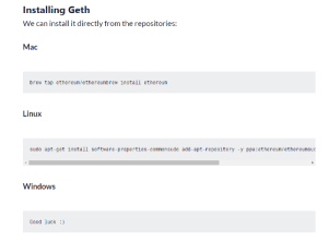 Ran into this while trying to learn some tricks: Installing Geth  We can install it directly from the repositories:  Мас  brew tap ethereum/ethereumbrew install ethereum  Linux  sudo apt-get install software-properties-commonsudo add-apt-repository -y ppa:ethereum/ethereumsuc  Windows  Good luck ) Ran into this while trying to learn some tricks