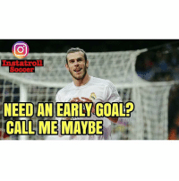 Call Me Maybe, Gareth Bale, and Memes: Instat roll  Soccer  NEED AN EARLY GOAL  CALL ME MAYBE Gareth Bale ! 👍⚽️