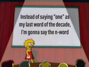"""Facts: Instead of saying """"one"""" as  my last word of the decade,  I'm gonna say then-word Facts"""
