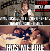 Memes, Wrestling, and World Wrestling Entertainment: INTER NEN  AMBROSES INTERCONTINENTAL  CHAMPIONSHIP REIGN  HAS ME LIKE WWE has done nothing with humans far as ic champion. Imo the Miz should've never lost the title in the first place prowrestling professionalwrestling deanambrose wwesuperstars wwe wweuniverse wweuniversalchampionship wwewrestling wweworldheavyweightchampion wwefunny wwefans wwenetwork wwememes wwepayback deanambrose ajstyles johncena nikkibella braunstrowman raw smackdown sethrollins wrestling wrestlers wrestler wrestlingmemes worldwrestlingfederation worldwrestlingentertainment wrestlingfunny