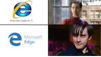 Internet, Meme, and Microsoft: Internet Explorer 9  Microsoft  Edge I need appraisal for this meme. Value? via /r/MemeEconomy https://ift.tt/2PV1SIW