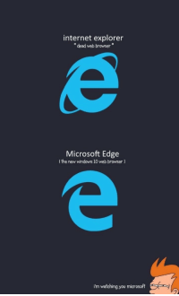 "web: internet explorer  "" dead web browser""  Microsoft Edge  (the new windows 10 web browser)  i'm watching you microsoft"