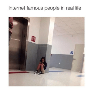 Internet, Life, and Real: Internet famous people in real life