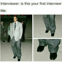 <p>When yo mom ain&rsquo;t around to dress you (via /r/BlackPeopleTwitter)</p>: Interviewer: is this your first interview  Me: <p>When yo mom ain&rsquo;t around to dress you (via /r/BlackPeopleTwitter)</p>