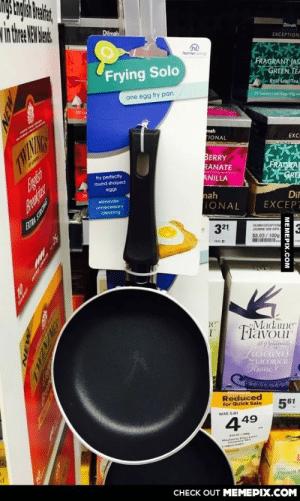 """I highly doubt you'll get """"perfectly round shaped eggs"""" using a frying pan that's shaped like some abstract polygon…omg-humor.tumblr.com: intre RWa  Dilmah  Dilmah  EXCEPTION.  homeliving  FRAGRANT JAS  GREEN TEA  Reaf LeafTea  Frying Solo  20 Lary Leaf Bap 4  one egg fry pan  20 Lu  mah  FIONAL  EXC  DARMAT R ERON  BERRY  RANATE  ANILLA  FRAGRA  GRE  fry perfectly  round shaped  eggs  nah  IONAL  Dil  EXCEPT  oliminate  unnecessary  cleaning  321  DILMAH EXCEPTION  MSMINE GAN 2OPK  $8.03 / 100g  Madame  ie  Flavour  18Y ylamiils  Lascious  LICORICE  Foane  Reduced  561  for Quick Sale  WAS 5.61  49  4  Madame riavL  Licorico1.  Ginger  Peach F  CНECK OUT MЕМЕРIХ.COM  МЕМЕРIХ.Сом I highly doubt you'll get """"perfectly round shaped eggs"""" using a frying pan that's shaped like some abstract polygon…omg-humor.tumblr.com"""