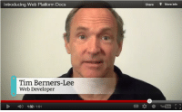 True, Platform, and Web: Introducing Web Platform Docs  Share  More ito  Tim Berners-Lee  Web Developer  1.32/1:51 Technically true but also underselling it