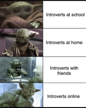 Outside, I am not by WorriedOrchid MORE MEMES: Introverts at school  Introverts at home  Introverts with  friends  Introverts online Outside, I am not by WorriedOrchid MORE MEMES
