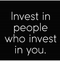 If they don't want to invest in you, they don't care about your growth. Therefore they don't care about you, or you they don't want you to grow or the couldn't care less if you remained where you are and died... bit dramatic but you get the point lol chakabars: Invest in  people  who invest  n you If they don't want to invest in you, they don't care about your growth. Therefore they don't care about you, or you they don't want you to grow or the couldn't care less if you remained where you are and died... bit dramatic but you get the point lol chakabars