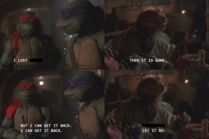 Invest in TMNT The Original Movie Templates Part I: When you lose something dear but need to get over it: Invest in TMNT The Original Movie Templates Part I: When you lose something dear but need to get over it