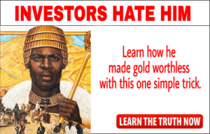 wow, that guys rich: INVESTORS HATE HIM  Learn how he  made gold worthless  with this one simple trick  LEARN THE TRUTH NOW wow, that guys rich