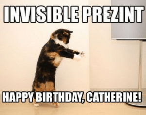 New Happy Birthday Catherine Memes Great Trump Memes