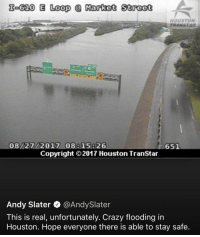 "Crazy, God, and Tumblr: Io610 E Loop  Market Street  HOUSTON  08/27/2017 08815826  651  Copyright ©2017 Houston TranStar  Andy Slater Q @AndySlater  This is real, unfortunately. Crazy flooding in  Houston. Hope everyone there is able to stay safe <p><a href=""http://ilikechildren--fried.tumblr.com/post/164872849391/onision-there-are-a-lot-of-christians-in-texas"" class=""tumblr_blog"">ilikechildren–fried</a>:</p>  <blockquote><p><a href=""http://onision.net/post/164674292251/there-are-a-lot-of-christians-in-texas-so-any-of"" class=""tumblr_blog"">onision</a>:</p><blockquote><p>‪There are a lot of Christians in Texas, so any of you want to explain your god doing this?‬</p></blockquote> <p>I'd rather them explain why in the holy fuck <i>you</i> exist </p></blockquote>"