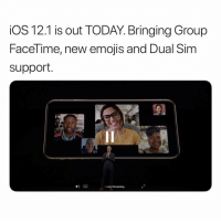 Group FaceTime is here 😳 https://t.co/L8OjaG6kpq: iOS 12.1 is out TODAY. Bringing Group  Facel ime, new emojis and Dual Sim  support.  圓!  72  4)  Live Streaming Group FaceTime is here 😳 https://t.co/L8OjaG6kpq