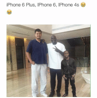 😂😂😂 damn this is lowkey hilarious 😂 @itsaboutsports: iPhone 6 Plus, IPhone 6, IPhone 4s 😂😂😂 damn this is lowkey hilarious 😂 @itsaboutsports