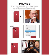9gag, Iphone, and Memes: IPHONE 8  The biggest thing to happen  to iPhone since iPhone.  Distort  Perspective  Warp  select  Rotate 180  Rotate 90 GW  Rotate 90 ccw  Flip Horizontal  Flip Vertical Innovative! Follow @9gag - - - 9gag iphone8