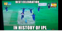 Memes, Sony, and Troll: IPL  BEST CELEBRATION  TMITYAMIN  UNIVERSITY NVEGST  TROLL  CRICKET  IN HISTORY OF IPL  SONY  LIVE Fly like a bird :D  <aVAn>