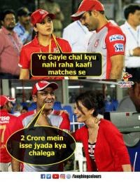 Indianpeoplefacebook, Ipl, and Ise: IPL  Ye Gayle chal kyu  nahi raha kaafi  matches se  ise  obiles  2 Crore mein  isse jyada kya  chalega  laughingolours #ChrisGayle #KXIPvMI