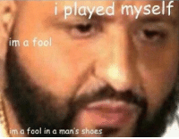 """Shoes, Text, and Girl Memes: iplayed myself  im a fool  im  fool in a man's shoes Me: """"Don't double text, they still won't reply""""  Me: *Double texts and gets no reply*  Me: https://t.co/HvF3xOXmSx"""