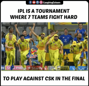 #CSKvDC #2ndqualifier #IPL: IPLIS A TOURNAMENT  WHERE 7 TEAMS FIGHT HARD  SLAUGHING  PAR StarP  TASY  AGI  TO PLAY AGAINST CSK IN THE FINAL #CSKvDC #2ndqualifier #IPL