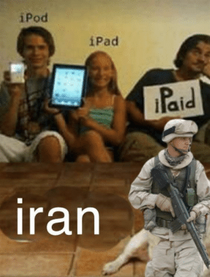 WWIII time: iPod  iPad  Paid  iran WWIII time