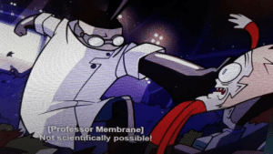 Memes, Sorry, and Zim: IProfessor Membrane]  Not scientifically possible! Invest now in new zim memes (sorry for poor quality)