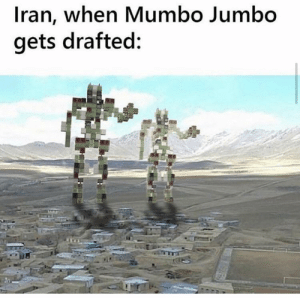 Facts: Iran, when Mumbo Jumbo  gets drafted: Facts