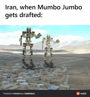 Our god of redstone: Iran, when Mumbo Jumbo  gets drafted:  Posted in r/memes by u/babblebam  O reddit Our god of redstone