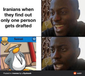 WW3 isn't happening. Shut up.: Iranians when  they find out  only one person  gets drafted  Sensei  MEMBER  ở reddit  Posted in r/memes by u/Dyshoreh WW3 isn't happening. Shut up.