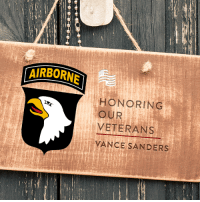 """America, Dad, and Pop: IRBORNE  HONORING  OUR  VETERANS  VANCE SANDERS Thank you to Clint Sanders for submitting his father, Vance Sanders, to Secure America Now's Home of the Free Because of the Brave veteran spotlight. Clint says, """"My dad was a Spec 6 (Specialist) Sniper in the 101st Airborne and won 3 Purple Hearts and a Bronze Star. He served 18 months in Vietnam, losing his eye and hearing out of one ear. I have the utmost respect for my pops and all other veterans and military people out there for fighting for our country.""""   Tell Vance Sanders thank you!"""