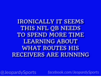 "Cam Newton, Nfl, and Sports: IRONICALLY IT SEEMS  THIS NFL QB NEEDS  TO SPEND MORE TIME  LEARNING ABOUT  WHAT ROUTES HIS  RECEIVERS ARE RUNNING  @JeopardySportsfacebook.com/JeopardySports ""Who is: Cam Newton?"" #JeopardySports #PHIvsCAR https://t.co/FxO95mKYlj"