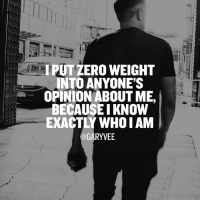 Know who you are and keep your ego in check when the ❤️ comes and easily move on when the 😡 hate comes - what self awareness and good intent create is fucking balance. unstoppable entrepreneur .who do you know who's like this ?: IRUT ZERO WEIGHT  INTO ANYONE'S  OPINION ABOUT ME,  BECAUSE I KNOW  EXACTLY WHO IAM  GARYVEE Know who you are and keep your ego in check when the ❤️ comes and easily move on when the 😡 hate comes - what self awareness and good intent create is fucking balance. unstoppable entrepreneur .who do you know who's like this ?