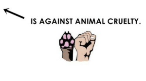 Animal, Animal Cruelty, and Against: IS AGAINST ANIMAL CRUELTY.