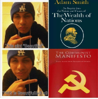 Fan submitted, thanks comrade: is aint WBC  tful  THIS IS Beautifu  3  Adam Smith  An Inquiry into  the Nature and Causes of  The Wealth of  Nations  THE COMMUNIST  MANIFESTO Fan submitted, thanks comrade