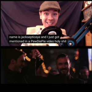 Thats so cute: is jacksepticeye and I just got  mentioned in a PewDiePie video holy shit Thats so cute