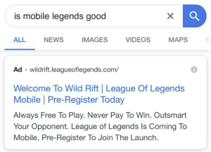 i see what you did there: is mobile legends good  ALL  NEWS  IMAGES  VIDEOS  MAPS  S  Ad wildrift.leagueoflegends.com/  Welcome To Wild Rift League Of Legends  Mobile   Pre-Register Today  Always Free To Play. Never Pay To Win. Outsmart  Your Opponent. League of Legends Is Coming To  Mobile. Pre-Register To Join The Launch. i see what you did there