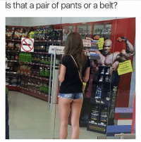 🤔😂👌: Is that a pair of pants or a belt?  BHOE  HME  memelif3 🤔😂👌