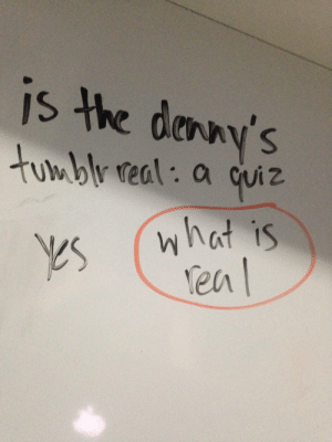 Denny's, Target, and Tumblr: is the danny's  uwbly teal: a quiz  what is  en dennys:  danger-scone:  can you grade this for me dennys   Q+