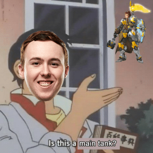Oblige, Tumblr, and Blog: is this a  main tank? phillyoutlaws:muma asked for this on stream and i had to oblige   ¯\_(ツ)_/¯