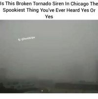 Perfect for a zombie movie 😱😂 ThatsDope Scary: Is This Broken Tornado Siren In Chicago The  Spookiest Thing You've Ever Heard Yes or  Yes  lg: @hoodclips Perfect for a zombie movie 😱😂 ThatsDope Scary